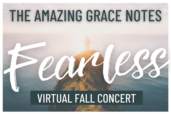 The Amazing Grace Notes Virtual Fall Concert – Thurs, Oct 22 at 4 pm